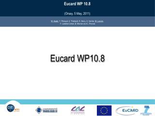Eucard  WP10.8