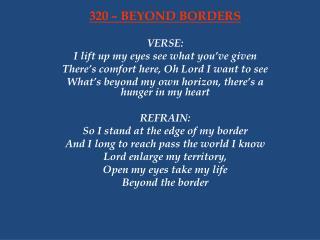320 – BEYOND BORDERS