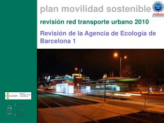 plan movilidad sostenible revisión red transporte urbano 2010