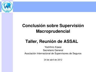 Taller, Reunión de ASSAL