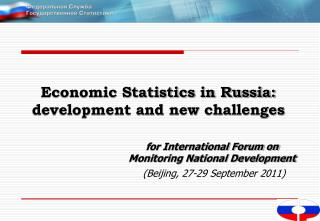 Economic Statistics in Russia:  development and new challenges