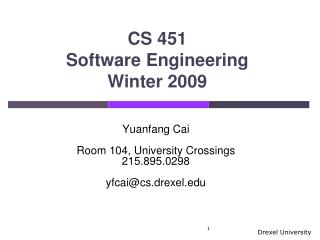 CS 451 Software Engineering Winter 2009