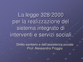La legge 328/2000 per la realizzazione del sistema integrato di interventi e servizi sociali