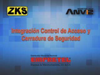 Integración Control de Acceso y Cerradura de Seguridad