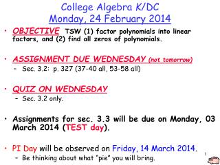 College Algebra  K /DC Monday,  24  February  2014