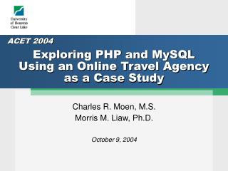 Exploring PHP and MySQL Using an Online Travel Agency as a Case Study