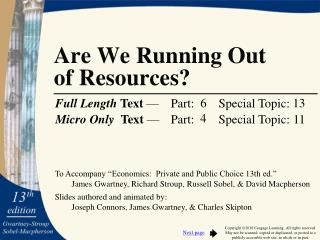 Are We Running Out  of Resources?