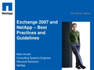 Exchange 2007 and NetApp   Best Practices and Guidelines