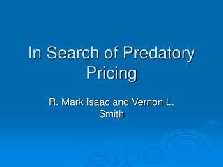 In Search of Predatory Pricing