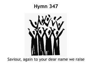 Saviour, again to your dear name we raise