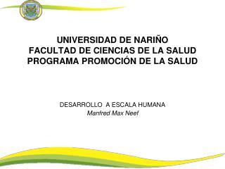 UNIVERSIDAD DE NARIÑO FACULTAD DE CIENCIAS DE LA SALUD PROGRAMA PROMOCIÓN DE LA SALUD