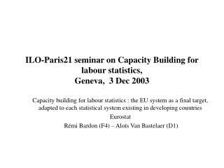 ILO-Paris21 seminar on Capacity Building for labour statistics,  Geneva,  3 Dec 2003