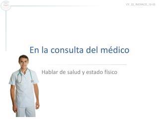 En la consulta del médico