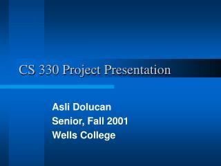 CS 330 Project Presentation