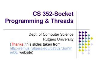 CS 352-Socket Programming & Threads