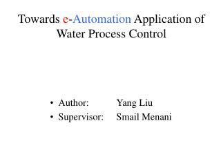 Towards  e - Automation  Application of Water Process Control