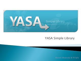 YASA Simple Library