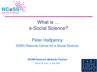 What is � e-Social Science?