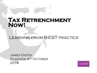 Tax Retrenchment Now!