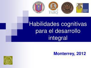 Habilidades cognitivas para el desarrollo integral