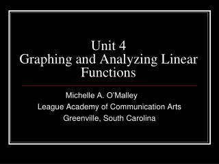 Unit 4  Graphing and Analyzing Linear Functions