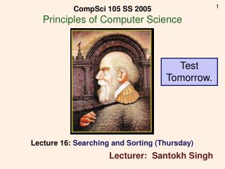 Lecture 16:  Searching and Sorting (Thursday)