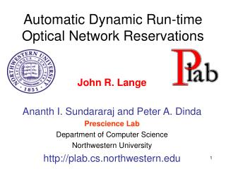 Automatic Dynamic Run-time Optical Network Reservations