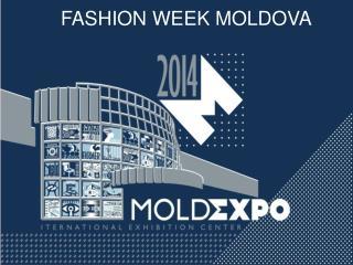 FASHION WEEK MOLDOVA