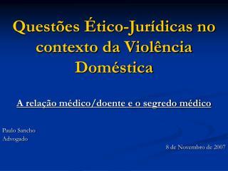 Questões Ético-Jurídicas no contexto da Violência Doméstica