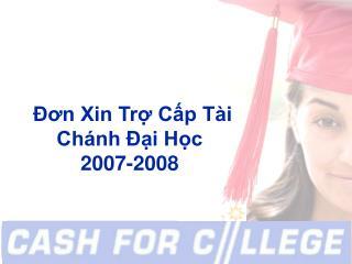 Đơn Xin Trợ Cấp Tài Chánh Đại Học 2007-2008