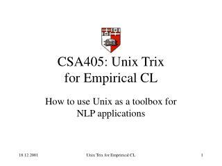 CSA405: Unix Trix for Empirical CL