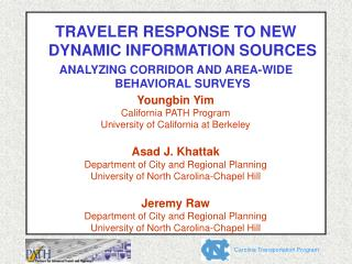 TRAVELER RESPONSE TO NEW DYNAMIC INFORMATION SOURCES