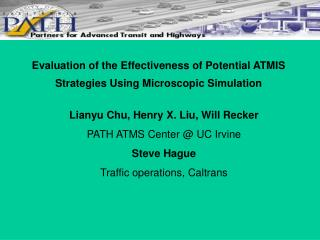 Evaluation of the Effectiveness of Potential ATMIS Strategies Using Microscopic Simulation