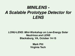 MINILENS - A Scalable Prototype Detector for LENS