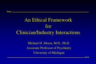 An Ethical Framework for Clinician/Industry Interactions