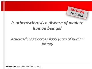 Thompson RC et al .  Lancet.  2013;381:1211-1222.