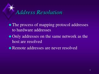 Address Resolution