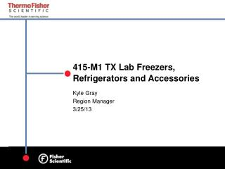 415-M1 TX Lab Freezers, Refrigerators and Accessories
