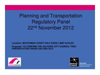 Planning and Transportation Regulatory Panel 22 nd  November 2012