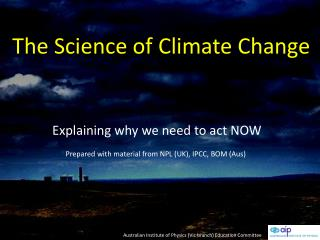 The Science of Climate Change
