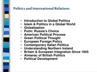 Politics and International Relations