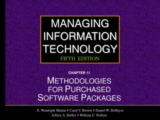 CHAPTER 11 M ETHODOLOGIES  FOR  P URCHASED  S OFTWARE  P ACKAGES