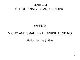 BANK 404 CREDIT ANALYSIS AND LENDING
