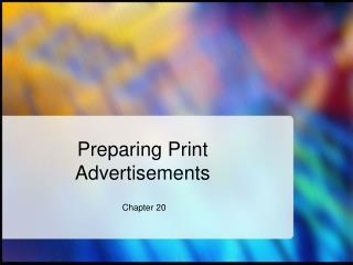 Preparing Print Advertisements