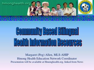 Community Based Bilingual  Health Information Resources
