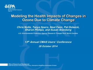 Modeling the Health Impacts of Changes in  Ozone Due to Climate Change