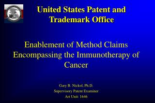 Enablement of Method Claims Encompassing the Immunotherapy of Cancer