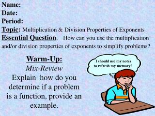 Warm-Up: Mix-Review Explain  how do you determine if a problem is a function, provide an example.