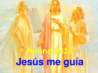 Himno #423 Jesús me guía