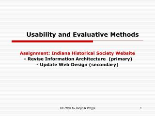 Usability and Evaluative Methods